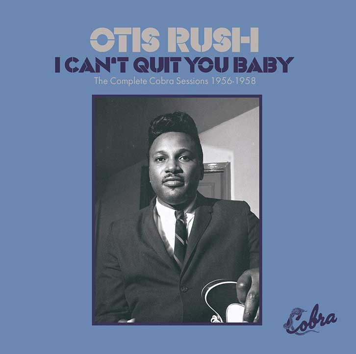 I Can't Quit You Baby - The Cobra Sessions 1956-1958