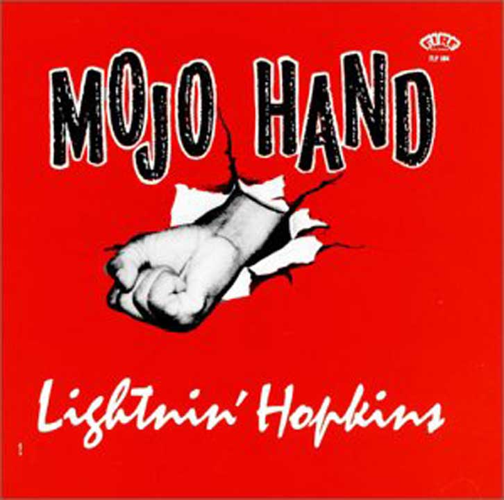 LIGHTNIN' HOPKINS Mojo Hand - The Complete Session