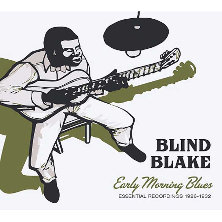 BLIND BLAKE / EARLY MORNING BLUES ESSENTIAL RECORDINGS 1926-1932