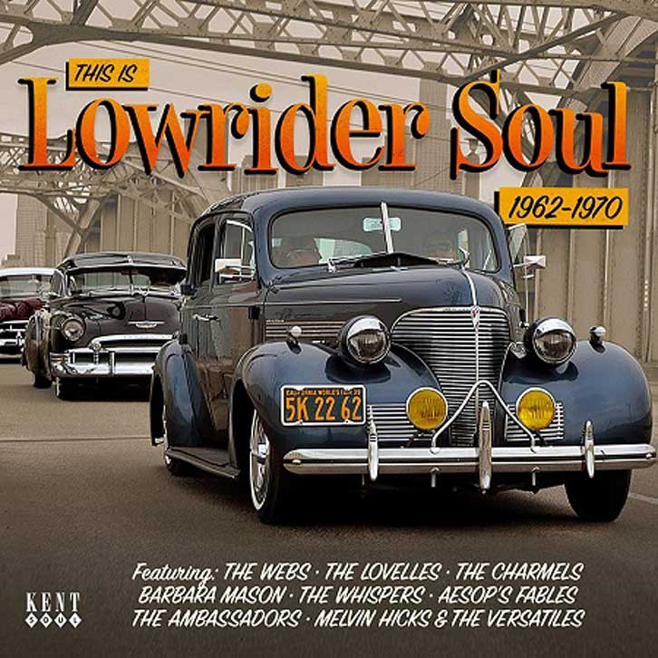 V.A. / THIS IS LOWRIDER SOUL 1962-1970