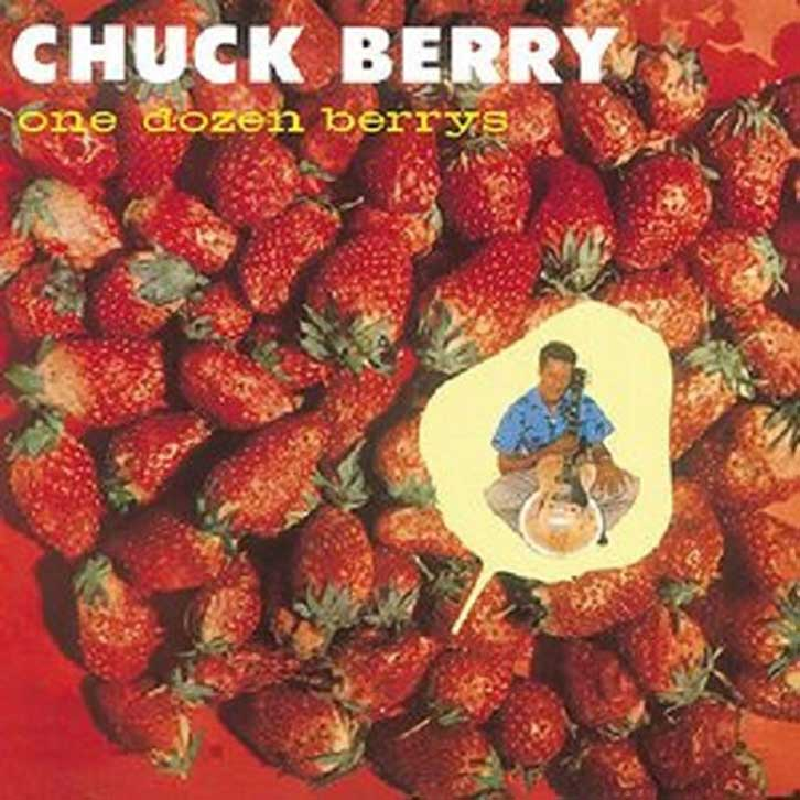 CHUCK BERRY / ONE DOZEN BERRYS