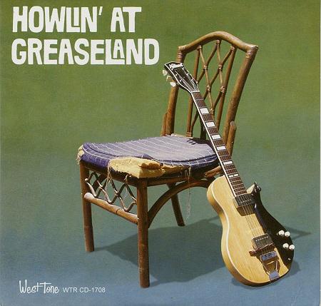 V.A. / HOWLIN' AT GREASELAND