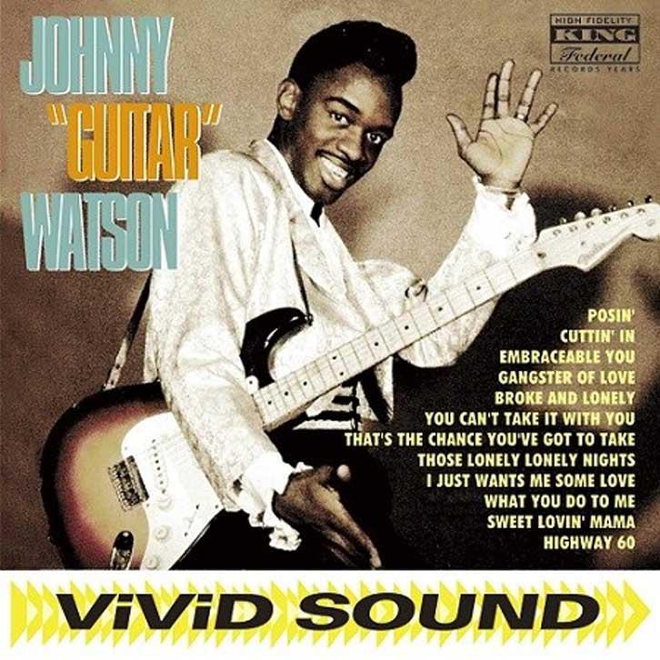 "JOHNNY""GUITAR""WATSON / JOHNNY""GUITAR""WATSON"