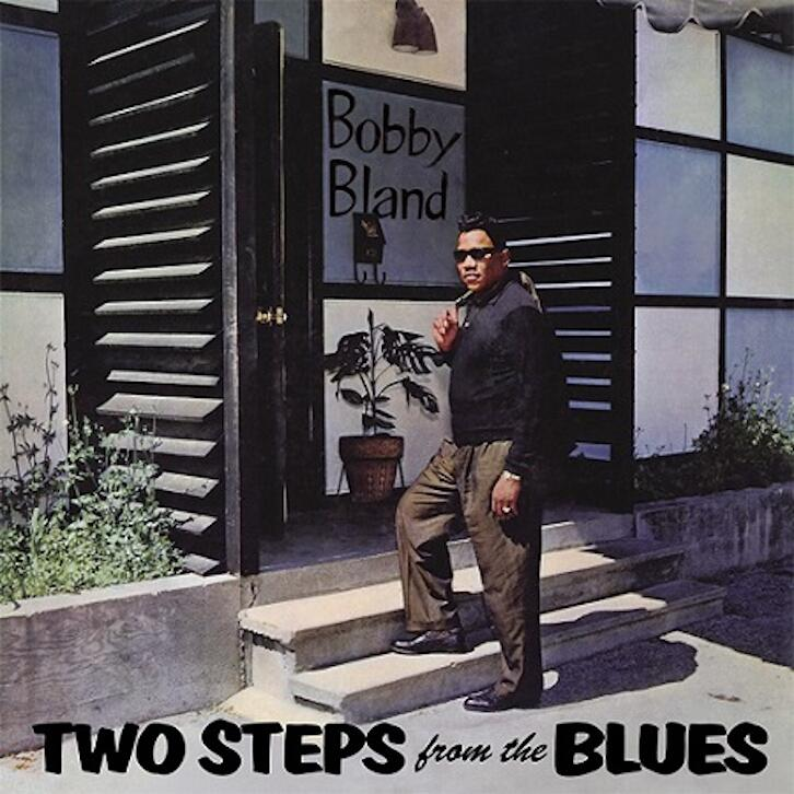Bobby Bland/Two Steps From The Blues
