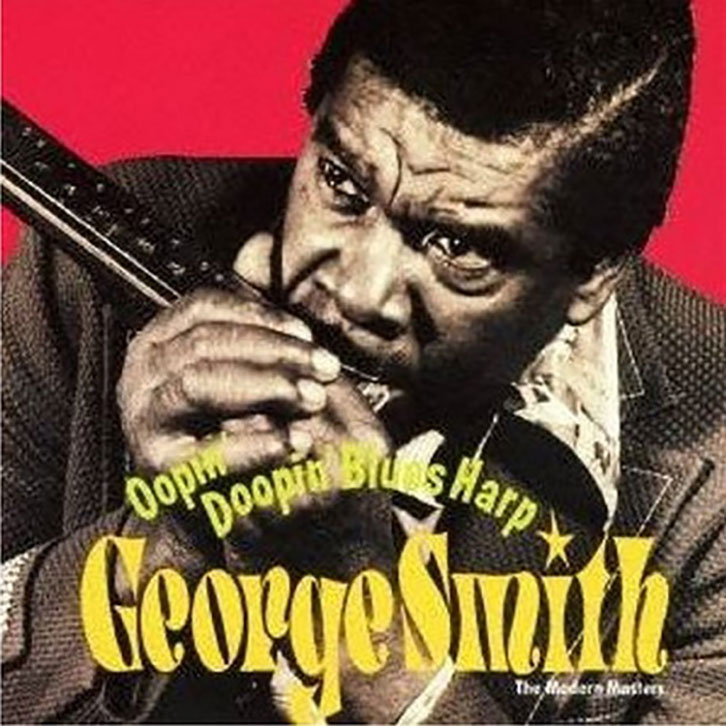 GEORGE SMITH/OOPIN' DOOPIN' BLUES HARP